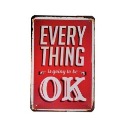 Vintage metal poster for decoration, metal sign - Every Thing OK